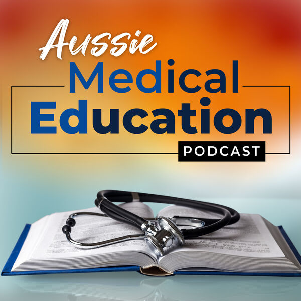 Aussie Medical Education Podcast